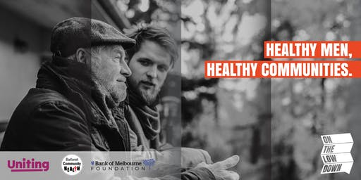 Healthy men, healthy communities: On the Low Down // Ballarat
