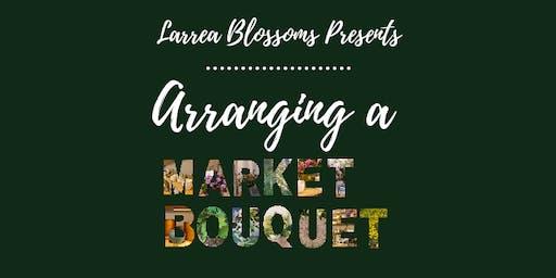 Arranging a Market Bouquet: Hip Focal Flowers