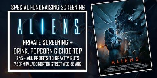 Gravity Guts Fundraiser - Aliens Private Screening at Palace Cinemas