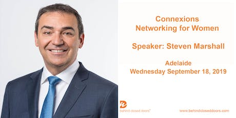 Adelaide Connexions with Steven Marshall - Networking event for women tickets