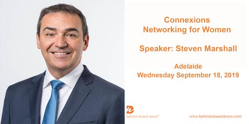 Adelaide Connexions with Steven Marshall - Networking event for women