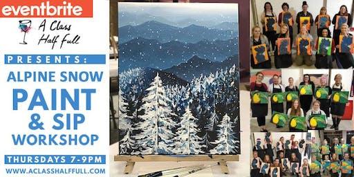 THUR AUG 22 - Alpine Snow - Paint and Sip Workshop