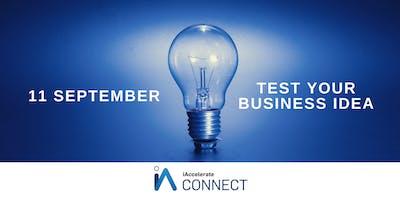 Test Your Business Idea Workshop (11 Sep)