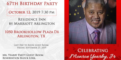 Monroe Yearby, Jr. 67th Birthday of a Blessed Life!