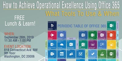 FREE Lunch & Learn!  How To Achieve Operational Excellence Using OFFICE 365