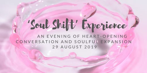 'Soul Shift' Experience