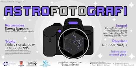 Astrofotografi - Pertemuan Rutin Dwimingguan 13 - 2019  tickets