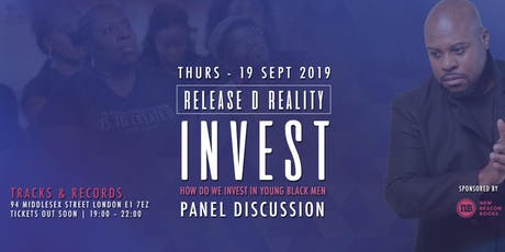 INVEST PT 2: Release D Reality (London) tickets