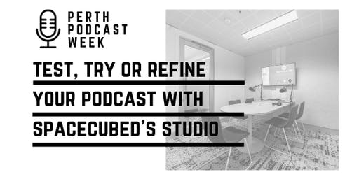 Hire Spacecubed's Podcast Studio during Perth Podcast Week!