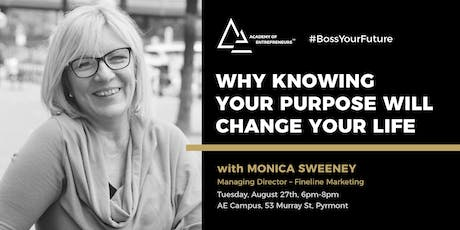 Why Knowing Your Purpose Will Change Your Life tickets