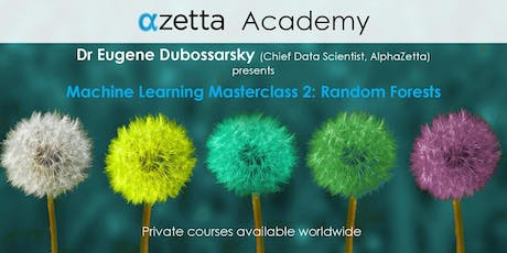 Advanced Machine Learning Masterclass 2: Random Forests - Melbourne tickets