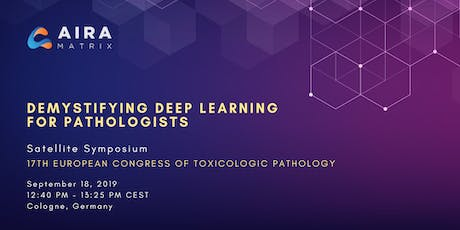 Demystifying Deep Learning for Pathologists - Luncheon Symposium @ESTP 2019 Tickets