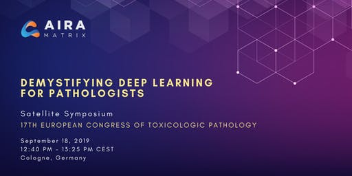 Demystifying Deep Learning for Pathologists - Luncheon Symposium @ESTP 2019