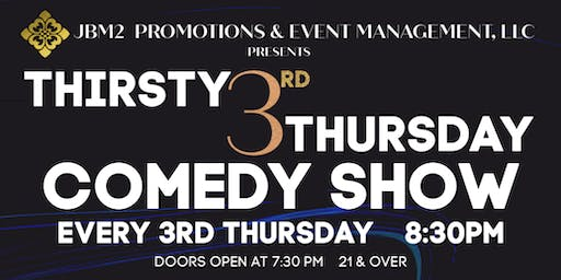 Thirsty 3rd Thursday Comedy Show - Lineup to be Announced Soon