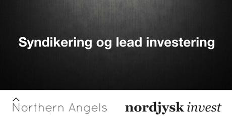 Northern Angels - Syndikering og lead investering tickets