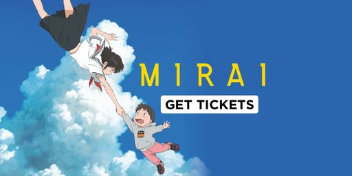 Mirai  Dubbed -Japanese Film Festival hosted by SoMAG.