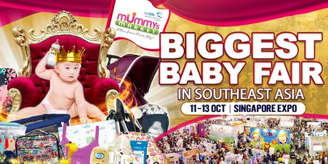 Baby Fair 2019 – Mummys Market - 11 To 13 Oct 2019 at Singapore Expo tickets