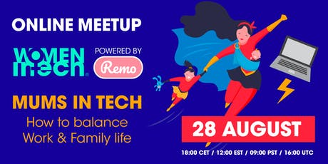 Mums in Tech, how to balance work & family - Webinar + Virtual Networking tickets