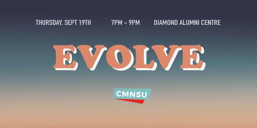 CMNSU  presents - EVOLVE 2019 (75% SOLD OUT)