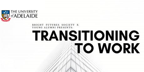 Transitioning to Work (BFS x Young Alumni) tickets
