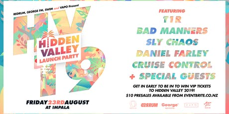 HIDDEN VALLEY 2019 - Launch Party ft. T1R, Bad Manners, Sly Chaos & more... tickets