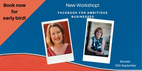 Facebook for Ambitious Businesses  tickets