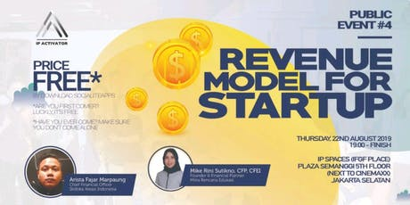 "IP Activator Public Event #4: ""Revenue Model for Startup"" tickets"