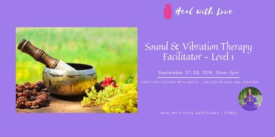 Certified Sound & Vibration Therapy Facilitator Course.