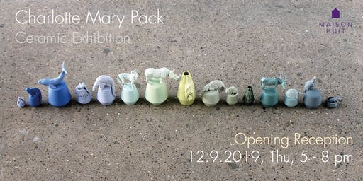 Opening Reception for Solo Exhibition of Charlotte Mary Pack