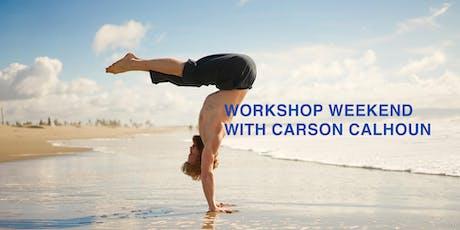 Carson Calhoun Yoga Workshop Weekend Tickets