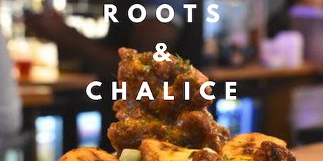 Roots and Chalice tickets