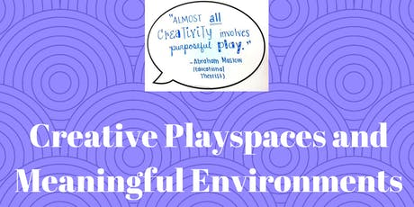 Creative Playspaces and Meaningful Environments Mackay tickets