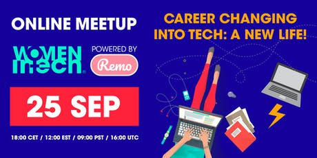 Career changing into tech, A new life - Webinar + Virtual Networking tickets