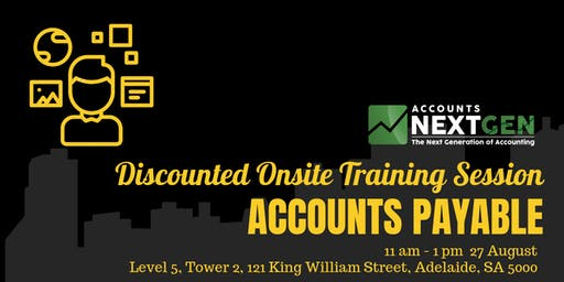 Accounts Payable Adelaide Onsite Trial Session (27 August 11am- 1 pm)