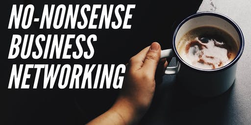 No-Nonsense Business Networking