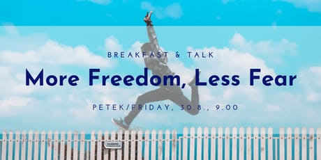 Breakfast & Talk: More Freedom, Less Fear tickets