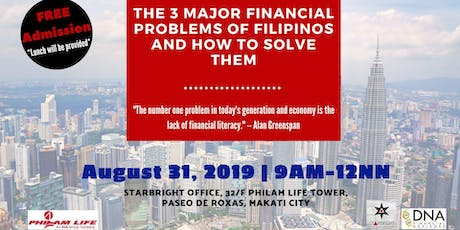 The 3 Major Financial Problems of Filipinos and How To Solve Them tickets