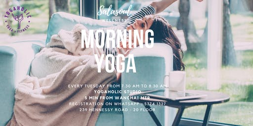 Tuesday Morning yoga flow - Yogaholic Studio (indoor)