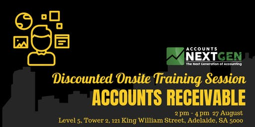 Accounts Receivable Adelaide Onsite Trial Session (27 August 2 pm- 4 pm)
