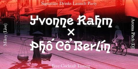 Yvonne Rahm x Phố Cổ Berlin tickets
