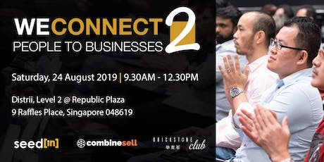 WeConnect 2 - People to Businesses Business Seminar tickets