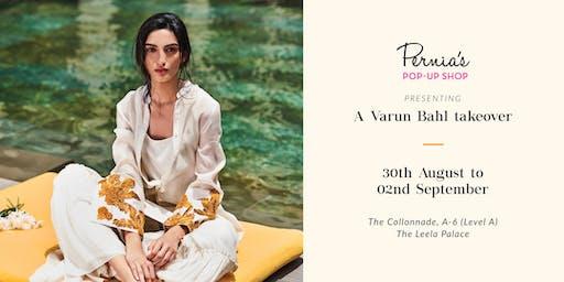 Pernia's Pop Up Shop presents A Varun Bahl Takeover