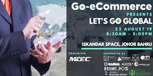 22 Aug 2019   Johor Bahru Let's Go Global & Upskilling Seminar