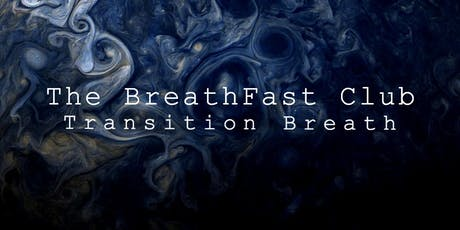 The BreathFast Club: Evening Edition tickets