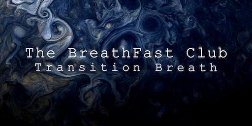 The BreathFast Club: Evening Edition