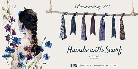 Beautiology 111 - Hairdo with Scarf tickets