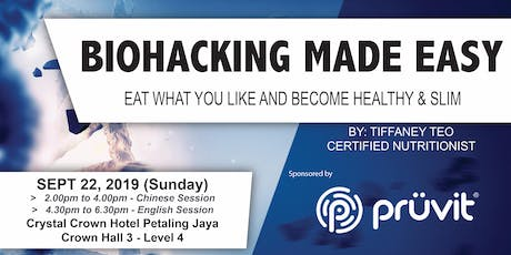 BIOHACKING MADE EASY (KL-Chinese Session) tickets