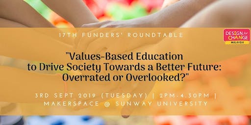 [Funders' Roundtable] Values-Based Education:Overrated or Overlooked?