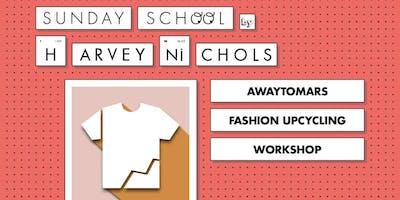 Fashion upcycing workshop with Awaytomars