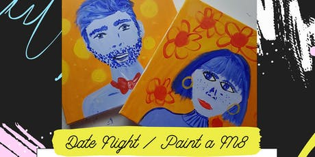 Pop-up Art & Sip // Date Night - Paint your Mate // Acrylic tickets